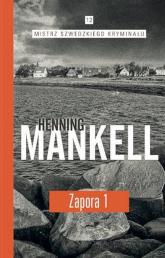 Zapora Część 1 - Henning Mankell | mała okładka
