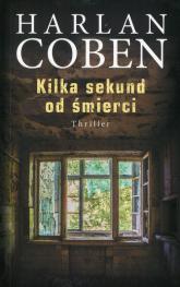 Kilka sekund od śmierci - Harlan Coben | mała okładka