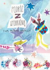 Podróż z wyobraźnią - Ewa Rosiak-Giemuła | mała okładka