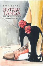Historia tanga dla początkujących i zaawansowanych - Ewa Stala | mała okładka