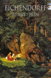 Wiersze i pieśni - von Eichendorff Joseph   mała okładka