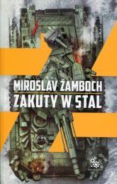 Zakuty w stal - Miroslav Zamboch | mała okładka