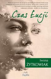 Czas Łucji - Iwona Żytkowiak | mała okładka