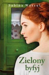 Zielony byfyj - Sabina Waszut | mała okładka
