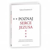 Poznaj Serce Jezusa - Tadeusz Drozdowicz   mała okładka