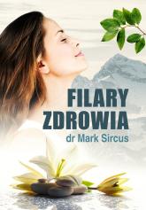 Filary zdrowia - Mark Sircus | mała okładka