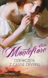 Dziewczęta z Castle Deverill - Santa Montefiore | mała okładka