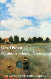 Wyznanie młodej dziewczyny - Marcel Proust | mała okładka