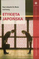 Etykieta japońska - De Mente Lafayette Boye, Botting Geoff | mała okładka