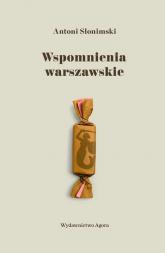 Wspomnienia warszawskie - Antoni Słonimski | mała okładka