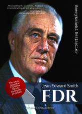 FDR Franklin Delano Roosevelt - Smith Jean Edward | mała okładka