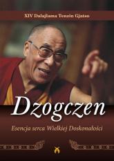 Dzogczen Esencja serca Wielkiej Doskonałości - Dalajlama XIV | mała okładka