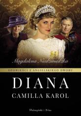 Opowieści z angielskiego dworu Diana - Magdalena Niedżwiedzka | mała okładka