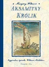 Aksamitny Królik - Margery Williams | mała okładka