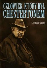 Człowiek który był Chestertonem - Krzysztof Sadło   mała okładka