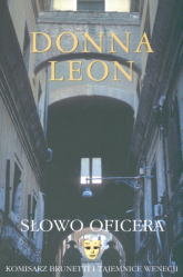 Słowo oficera Komisarz Brunetti i tajemnice Wenecji - Donna Leon | mała okładka
