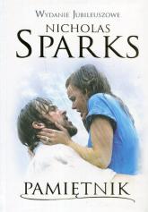 Pamiętnik wydanie jubileuszowe - Nicholas Sparks | mała okładka