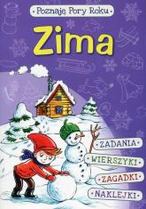 Poznaję pory roku Zima - Klimkiewicz Danuta, Kwiecień Maria | mała okładka