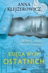 Księga Wysp Ostatnich - Anna Klejzerowicz | mała okładka