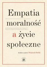 Empatia moralność a życie społeczne -  | mała okładka
