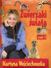 Zwierzaki świata 3 - Martyna Wojciechowska | mała okładka