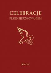 Ułożyć życie z Bogiem Celebracje przed bierzmowaniem - Mielnicki Krzysztof, Nosek Bogusław, Parszewska Ewelina | mała okładka
