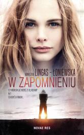W zapomnieniu - Agnieszka Lingas-Łoniewska | mała okładka