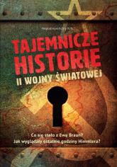 Tajemnicze historie II wojny światowej -    mała okładka