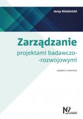Zarządzanie projektami badawczo-rozwojowymi - Jerzy Kisielnicki | mała okładka