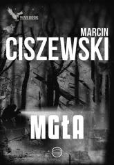 Mgła Cykl Meteo 4 - Marcin Ciszewski | mała okładka