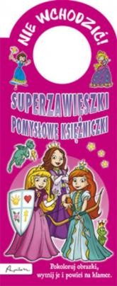 Superzawieszki Pomysłowe księżniczki -  | mała okładka