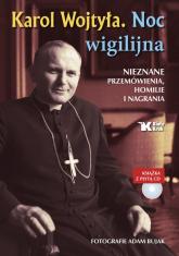 Karol Wojtyła Noc wigilijna Książka z płytą CD Nieznane przemówienia, homilie i nagrania - Adam Bujak, Karol Wojtyła | mała okładka