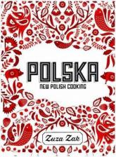 Polska New Polish Cooking New Polish Cooking - Zuza Zak | mała okładka