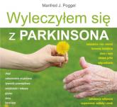 Wyleczyłem się z Parkinsona - Poggel J. Manfred   mała okładka