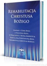 Rehabilitacja Chrystusa Bożego -    mała okładka