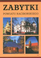 Zabytki powiatu raciborskiego - Grzegorz Wawoczny | mała okładka