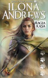 Kate Daniels Tom 1 Magia kąsa - Ilona Andrews | mała okładka