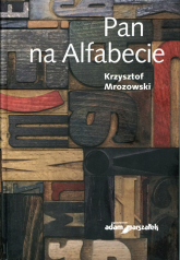 Pan na Alfabecie - Krzysztof Mrozowski   mała okładka
