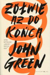 Żółwie aż do końca - John Green | mała okładka