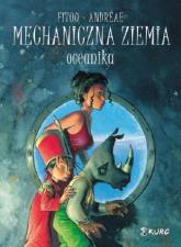 Mechaniczna ziemia Tom 1 Oceanika - Fitou Patrick, Andreae Jean-Baptiste | mała okładka