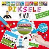 Piksele Miasto - Bogusław Nosek | mała okładka