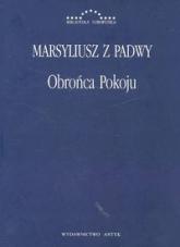 Obrońca pokoju - Marsyliusz z Padwy | mała okładka