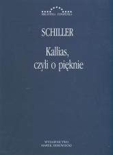 Kallias, czyli o pięknie Fryderyk Schiller -  | mała okładka