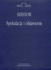 Spekulacja i objawienie - Lew Szestow | mała okładka
