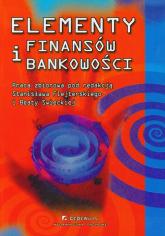 Elementy finansów i bankowości - zbiorowa Praca | mała okładka