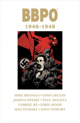 BBPO 1946-1948 - Mignola Mike, Dystart Joshua, Arcudi John, Bá | mała okładka