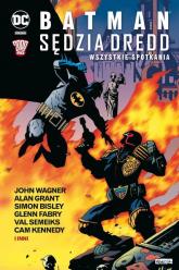 Batman Sędzia Dredd Wszystkie spotkania - Grant Alan, Wagner John, Bisley Simon, Fabry Glen, Semeiks Val, Kennedy Cam | mała okładka