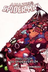 Amazing Spider-Man Tom 2  Preludium do Spiderversum - Slott Dan, Gage Christos, Camuncoli Giuseppe, Ramos Humberto, Kubert Adam, Sepulveda M.A. | mała okładka