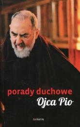 Porady duchowe Ojca Pio - Joanna Świątkiewicz   mała okładka