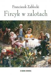 Fircyk w zalotach - Franciszek Zabłocki | mała okładka